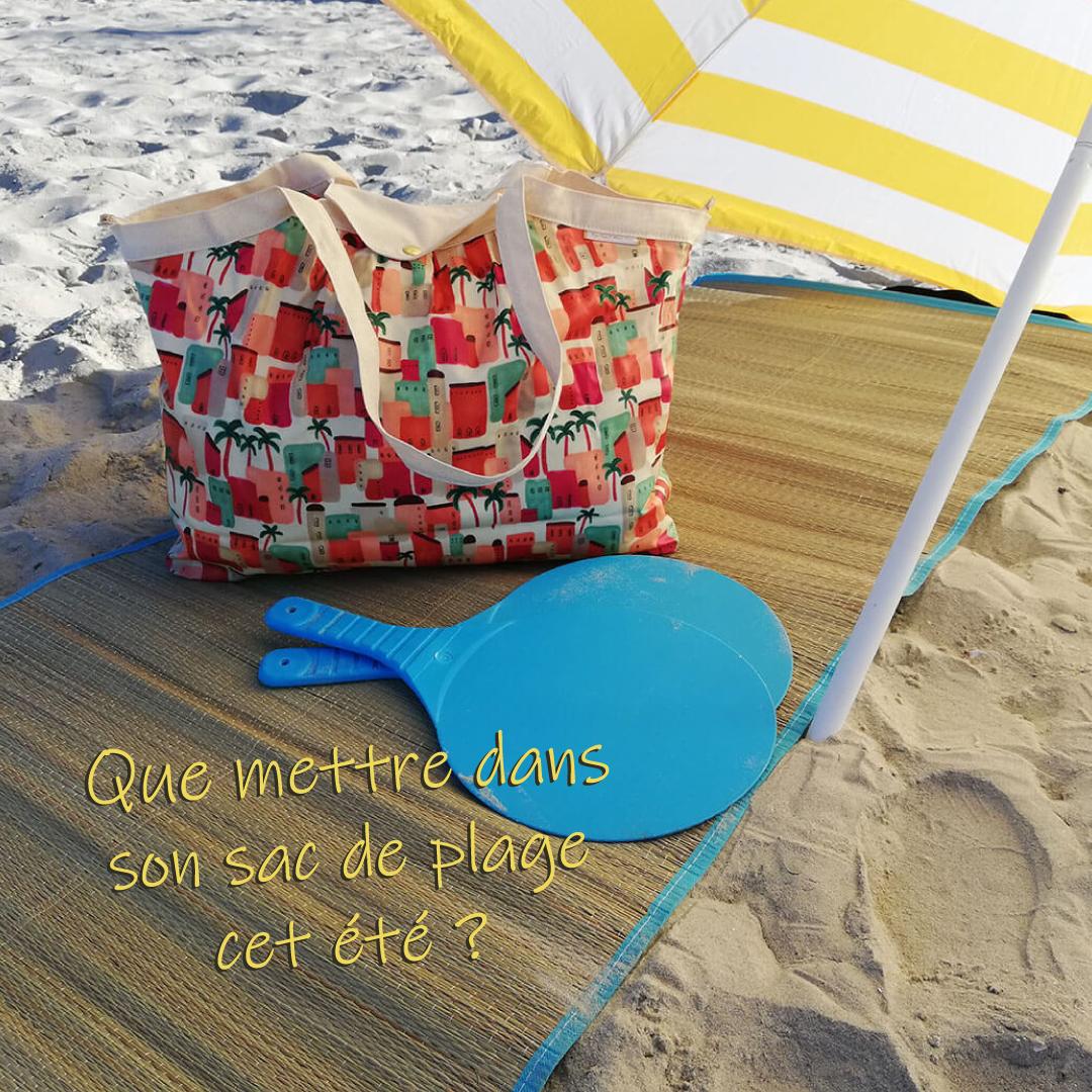 Quoi mettre dans son sac de plage Papa Pique et Maman Coud